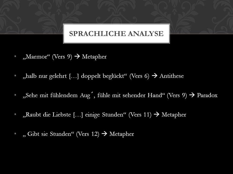 "Sprachliche Analyse ""Marmor (Vers 9)  Metapher"