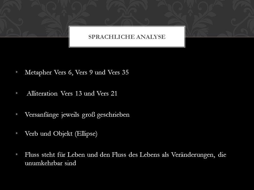 Metapher Vers 6, Vers 9 und Vers 35