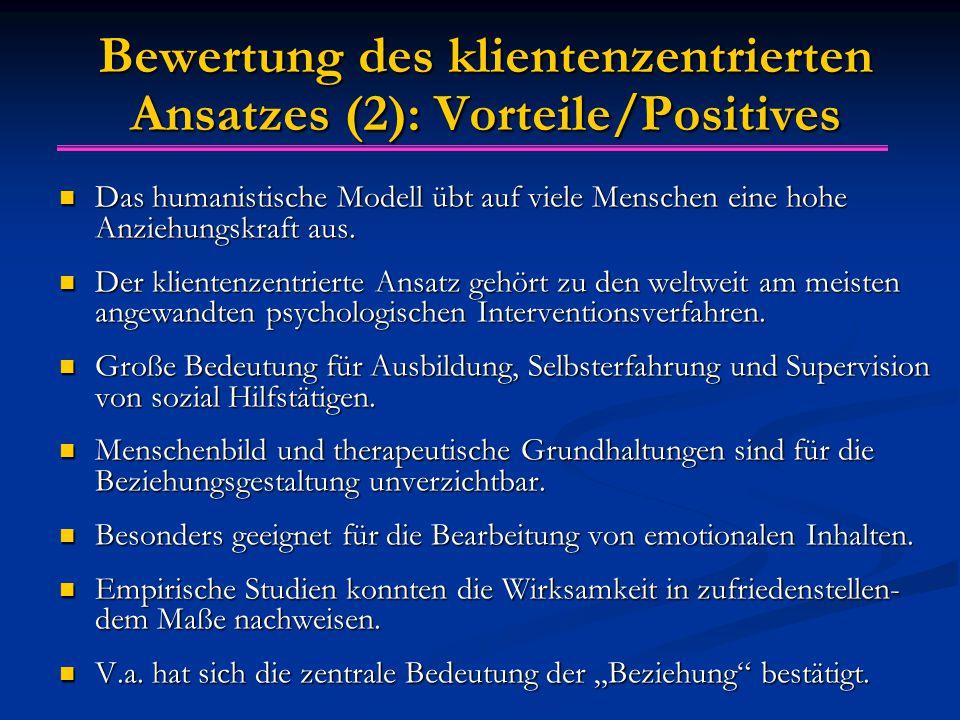 Bewertung des klientenzentrierten Ansatzes (2): Vorteile/Positives