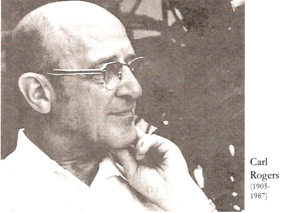 Carl Rogers (1905-1987)