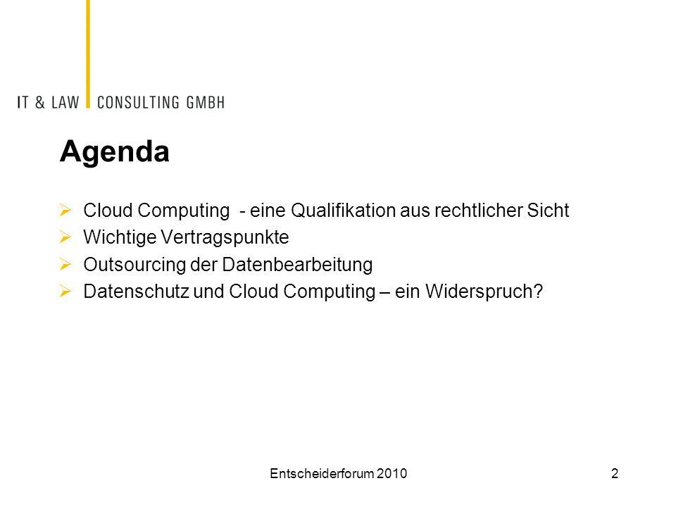 Agenda Cloud Computing - eine Qualifikation aus rechtlicher Sicht