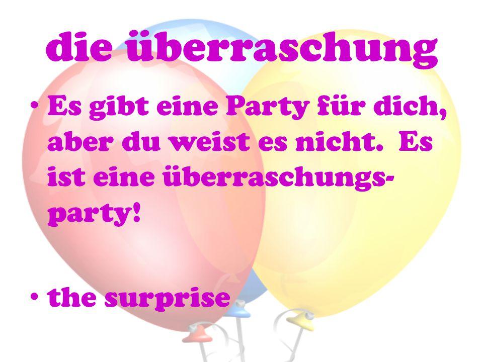 die überraschung Es gibt eine Party für dich, aber du weist es nicht. Es ist eine überraschungs-party!