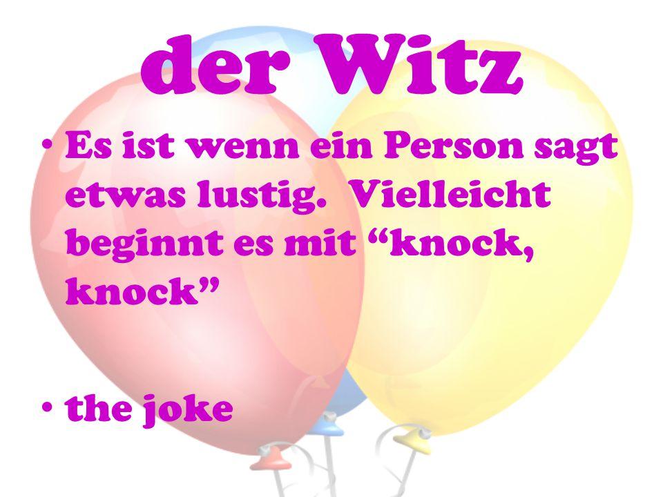 der Witz Es ist wenn ein Person sagt etwas lustig.