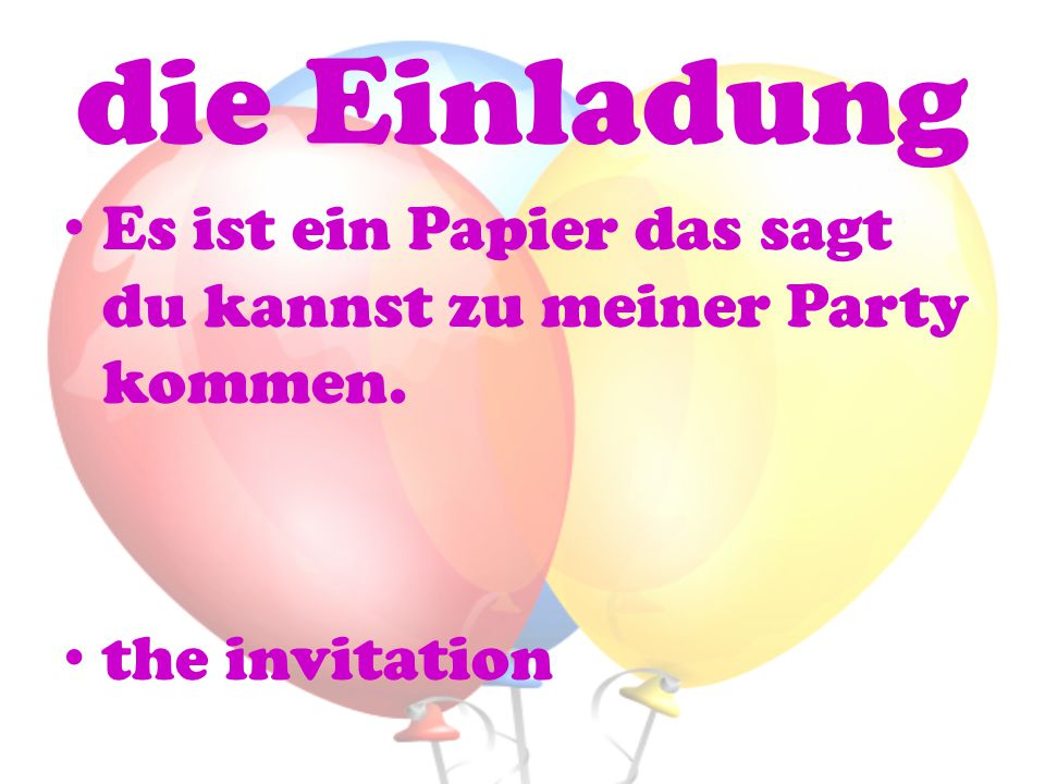 die Einladung Es ist ein Papier das sagt du kannst zu meiner Party kommen. the invitation