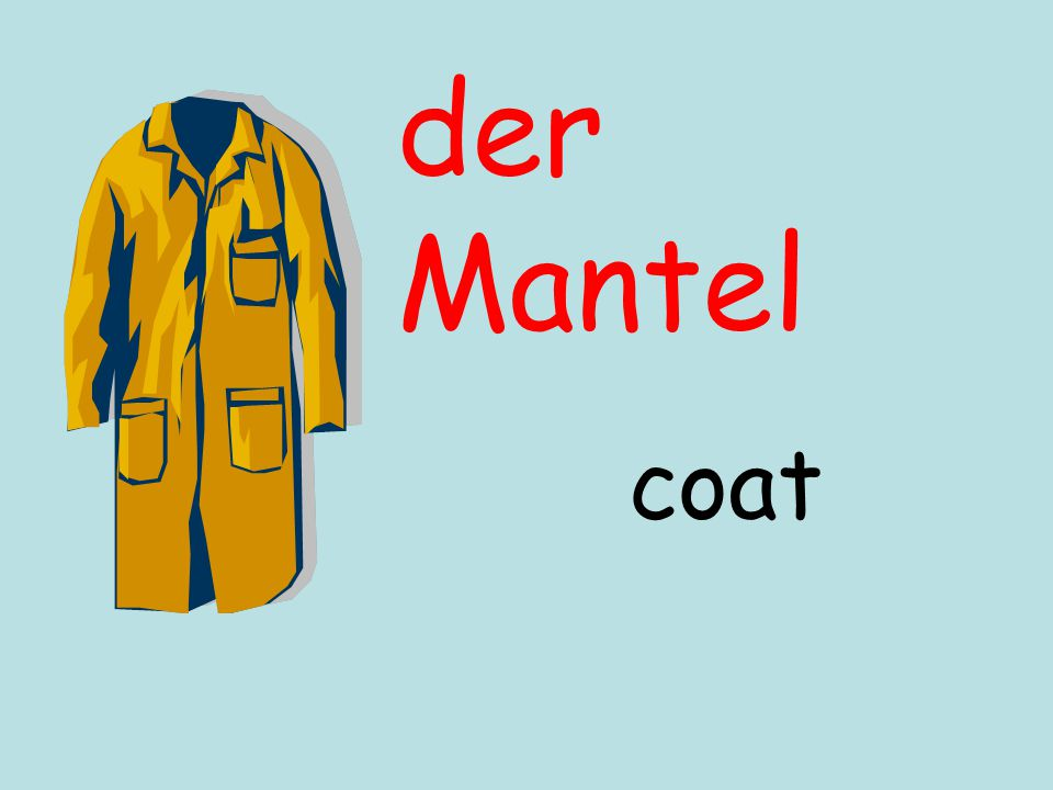 der Mantel coat
