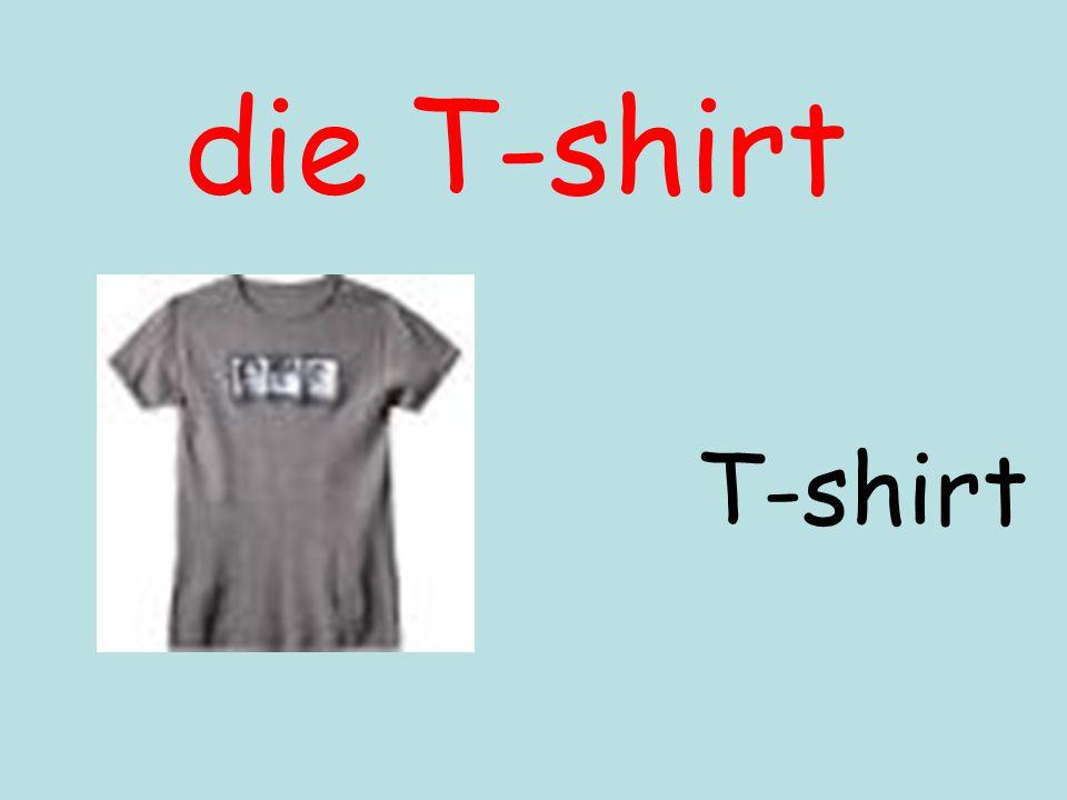 die T-shirt T-shirt