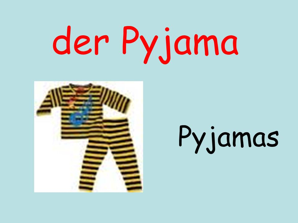 der Pyjama Pyjamas