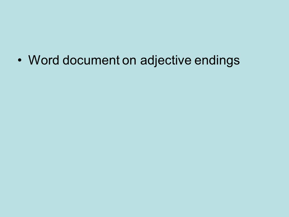 Word document on adjective endings