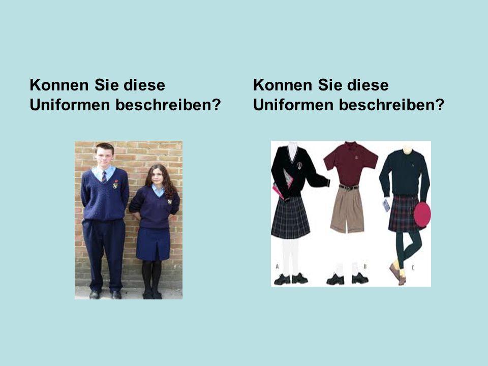 Konnen Sie diese Uniformen beschreiben