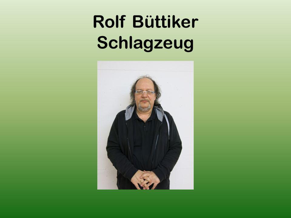 Rolf Büttiker Schlagzeug