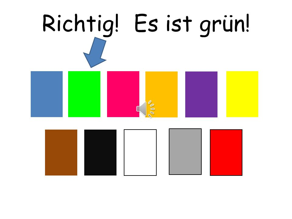 Richtig! Es ist grün! Choississez means choose