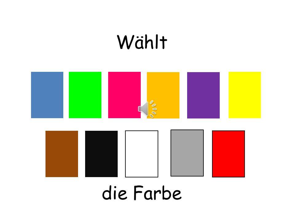 Wählt Wählt means choose die Farbe