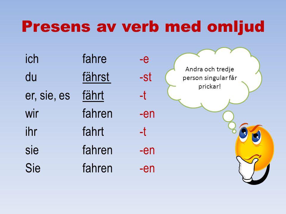 Presens av verb med omljud