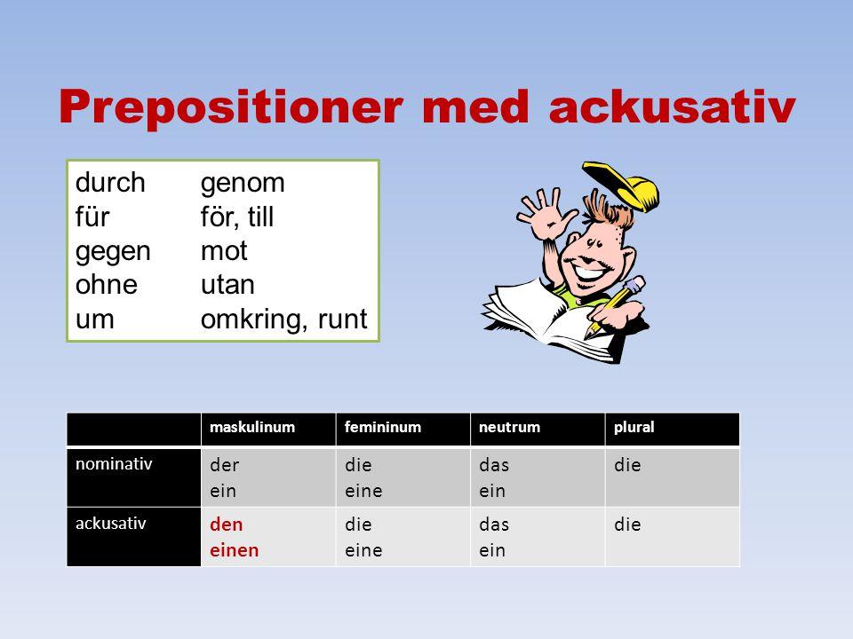Prepositioner med ackusativ