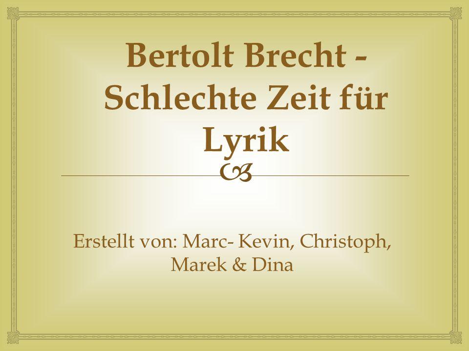 Bertolt Brecht - Schlechte Zeit für Lyrik