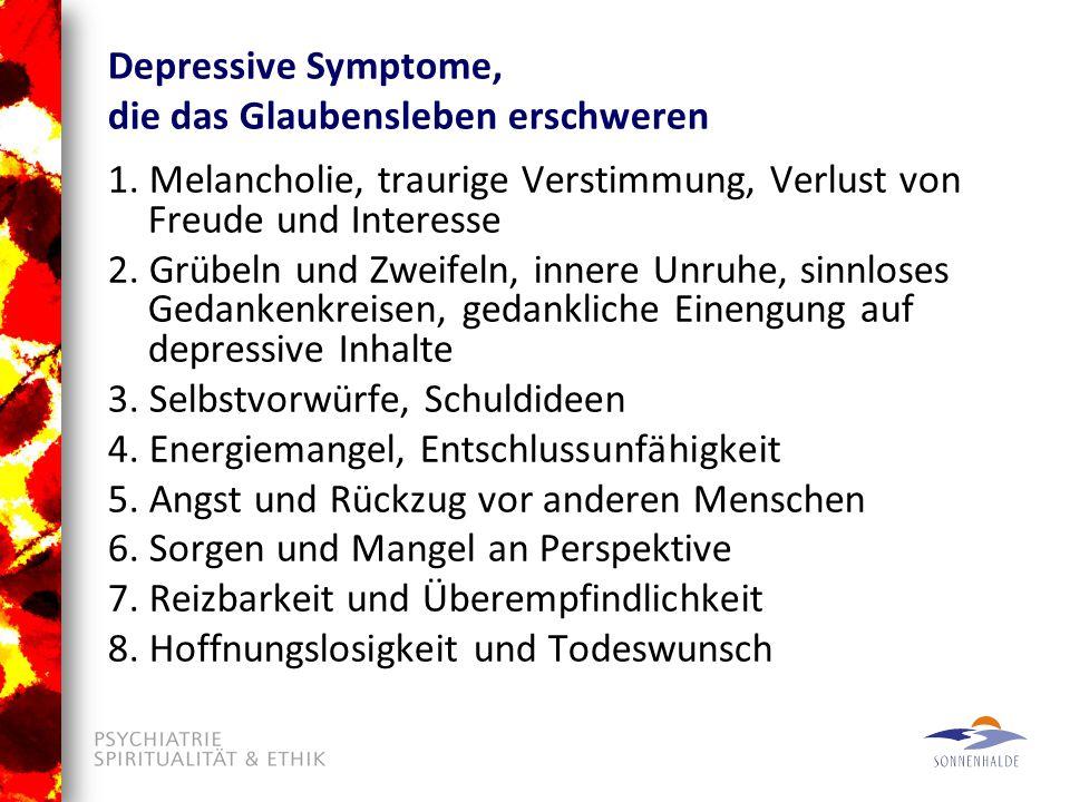 Depressive Symptome, die das Glaubensleben erschweren