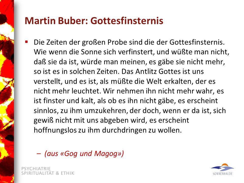 Martin Buber: Gottesfinsternis