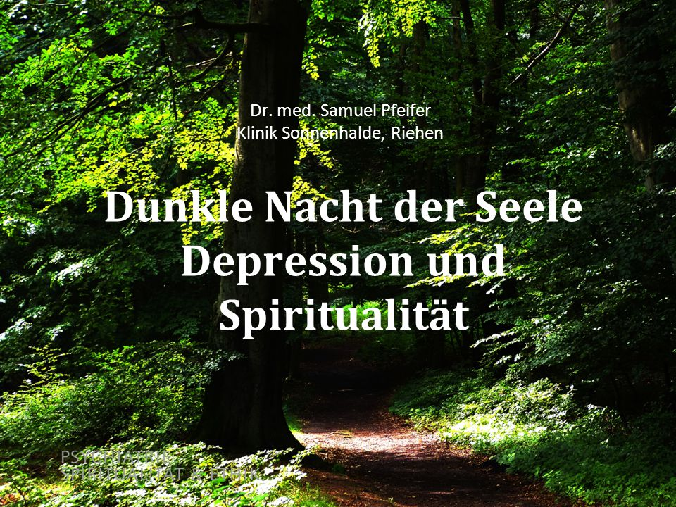 Dunkle Nacht der Seele Depression und Spiritualität