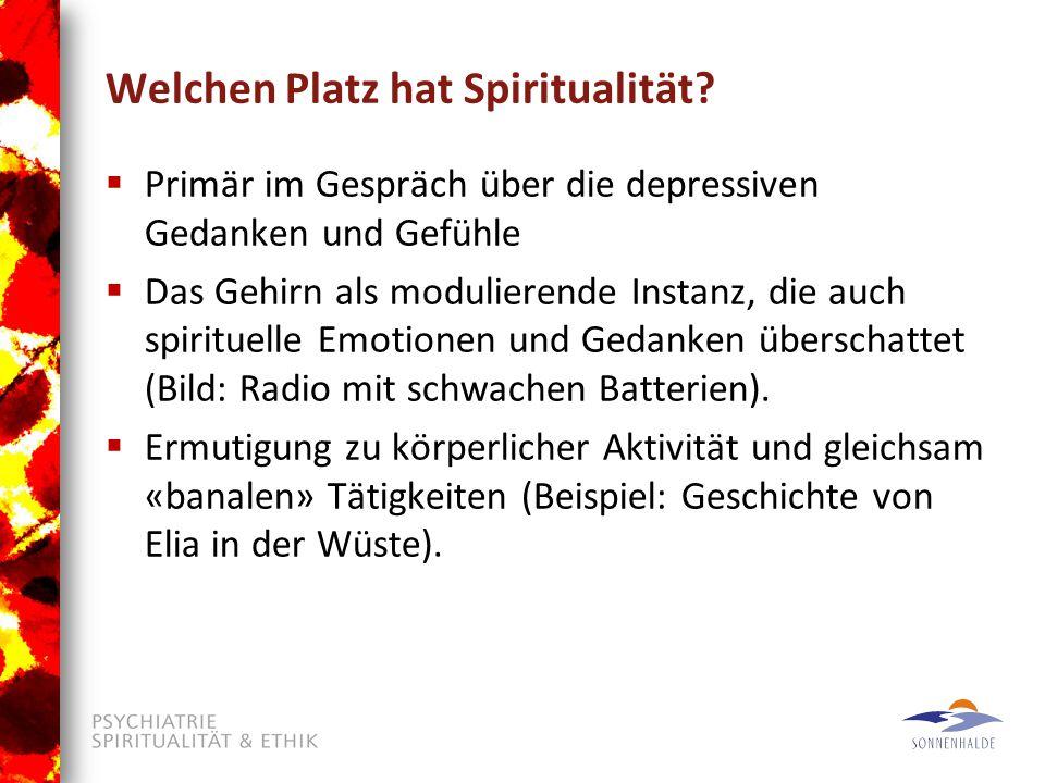 Welchen Platz hat Spiritualität