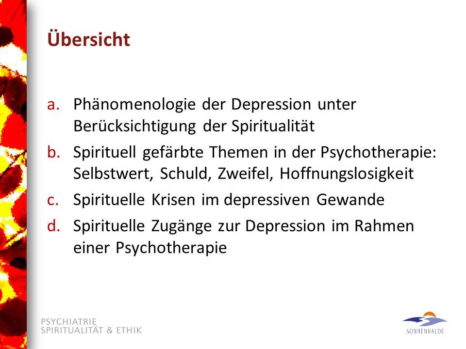 Übersicht Phänomenologie der Depression unter Berücksichtigung der Spiritualität.
