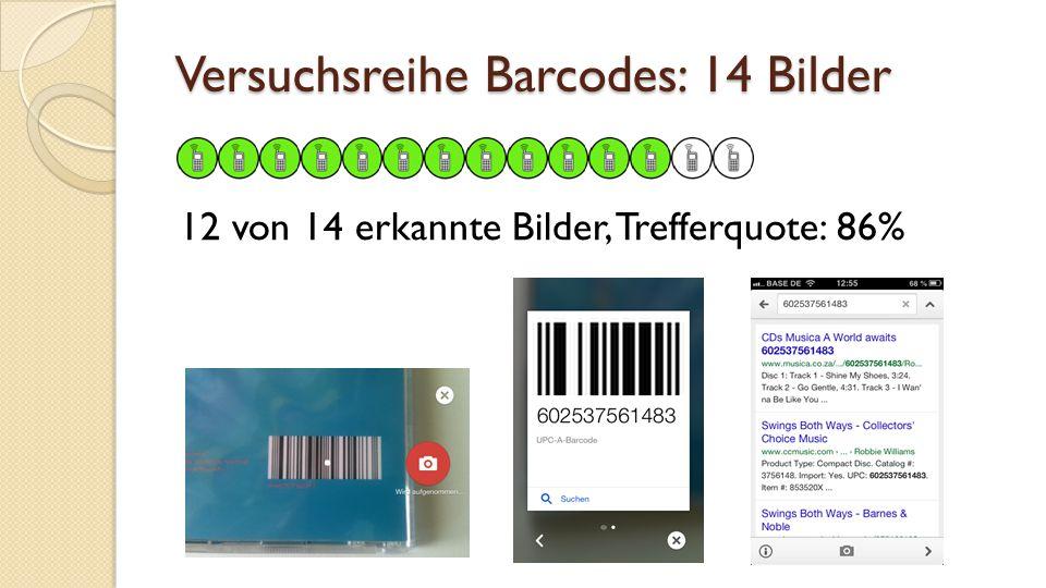 Versuchsreihe Barcodes: 14 Bilder