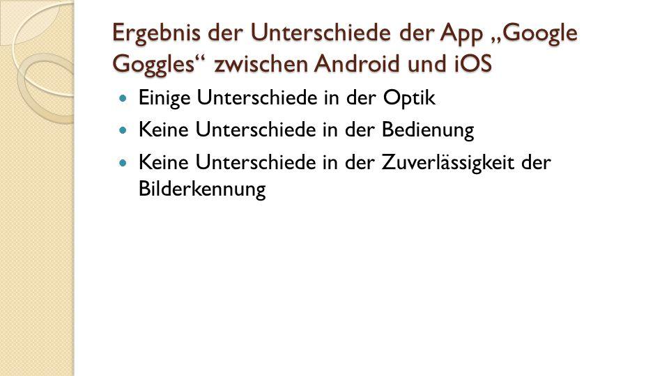 """Ergebnis der Unterschiede der App """"Google Goggles zwischen Android und iOS"""