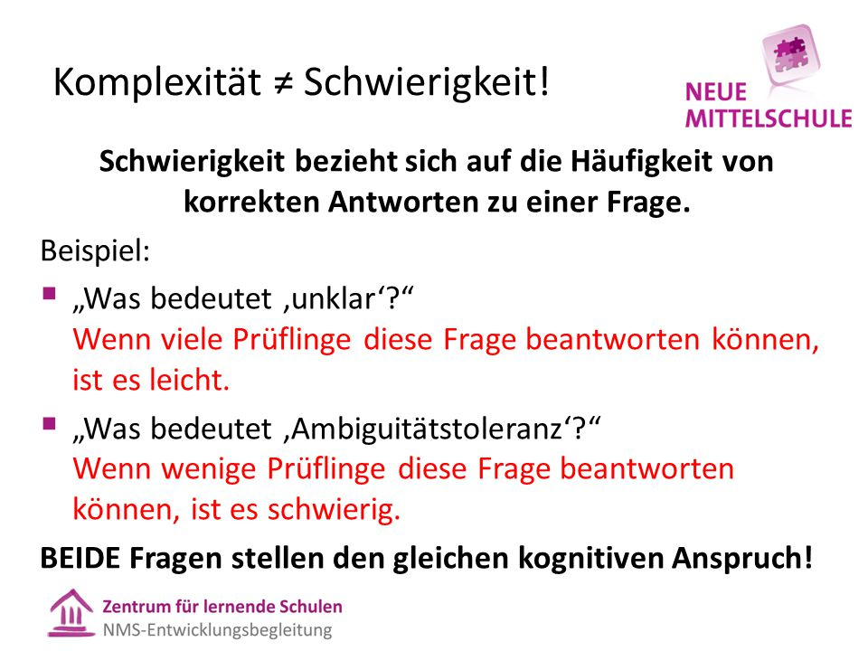 Komplexität ≠ Schwierigkeit!