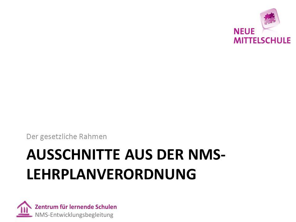 Ausschnitte aus der NMS-Lehrplanverordnung