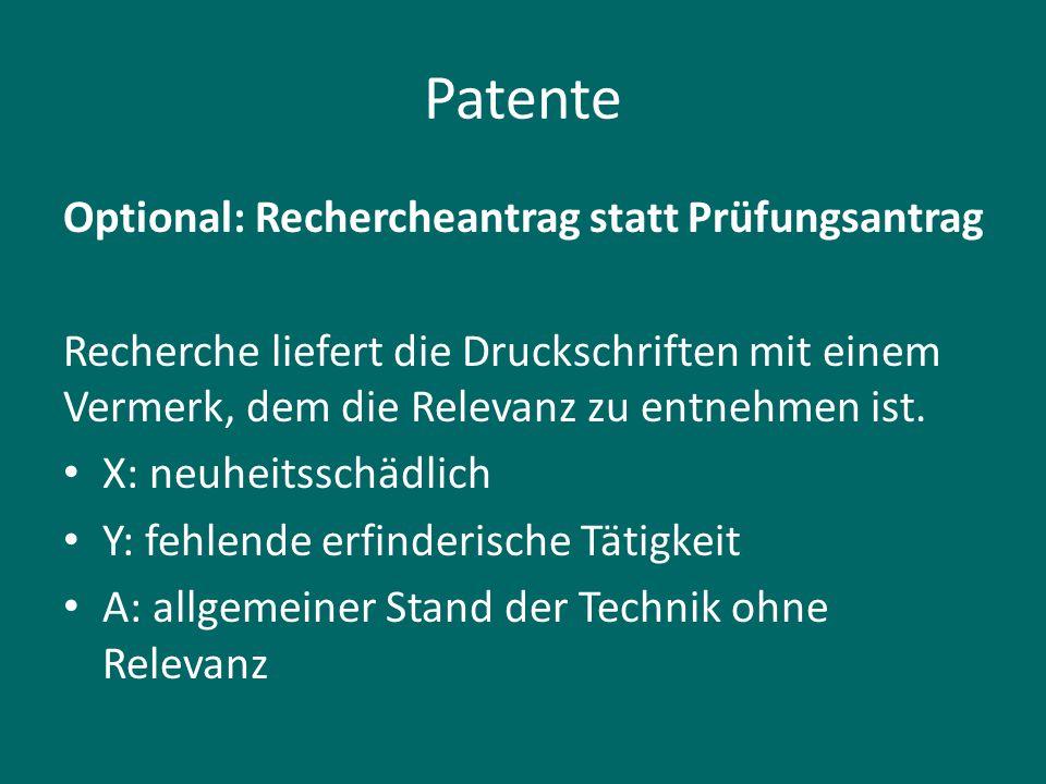 Patente Optional: Rechercheantrag statt Prüfungsantrag