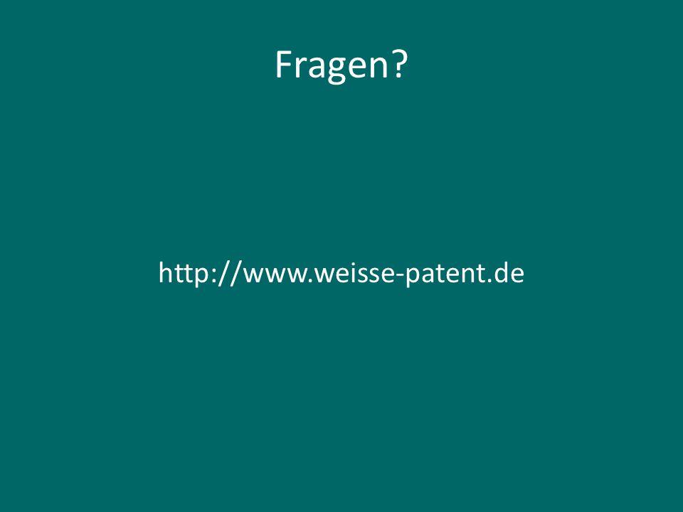 Fragen http://www.weisse-patent.de