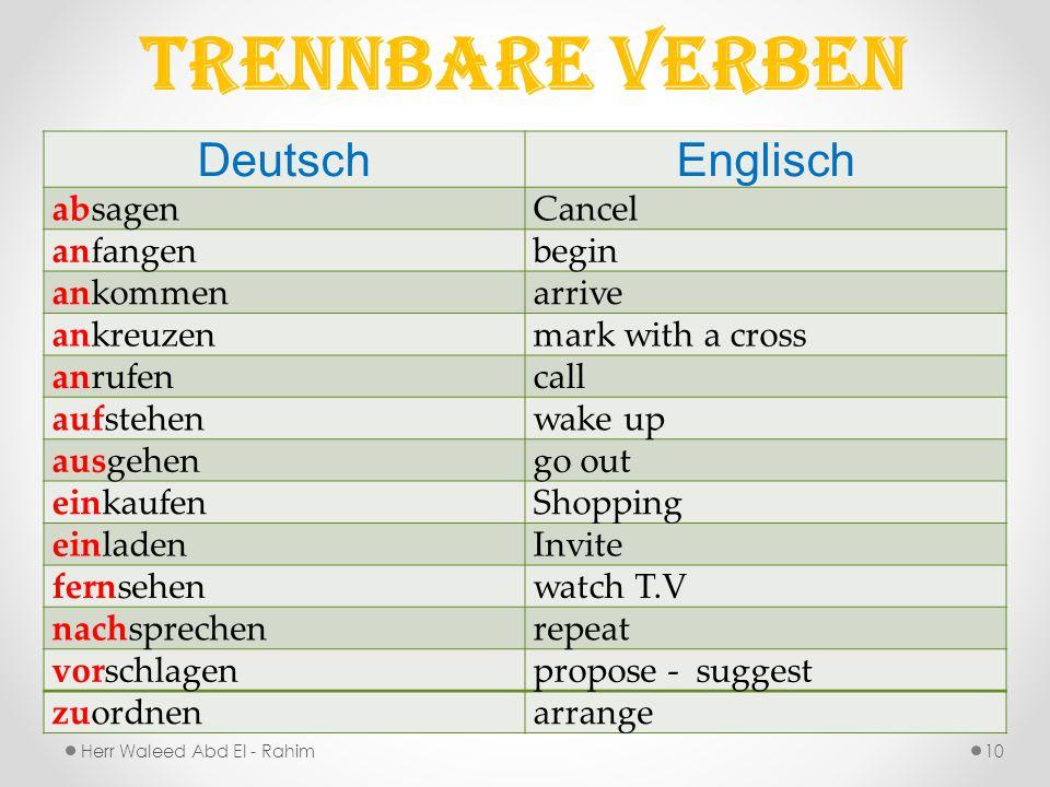 Trennbare Verben Deutsch Englisch absagen Cancel anfangen begin