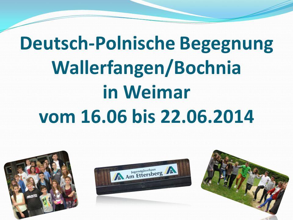Deutsch-Polnische Begegnung Wallerfangen/Bochnia in Weimar vom 16
