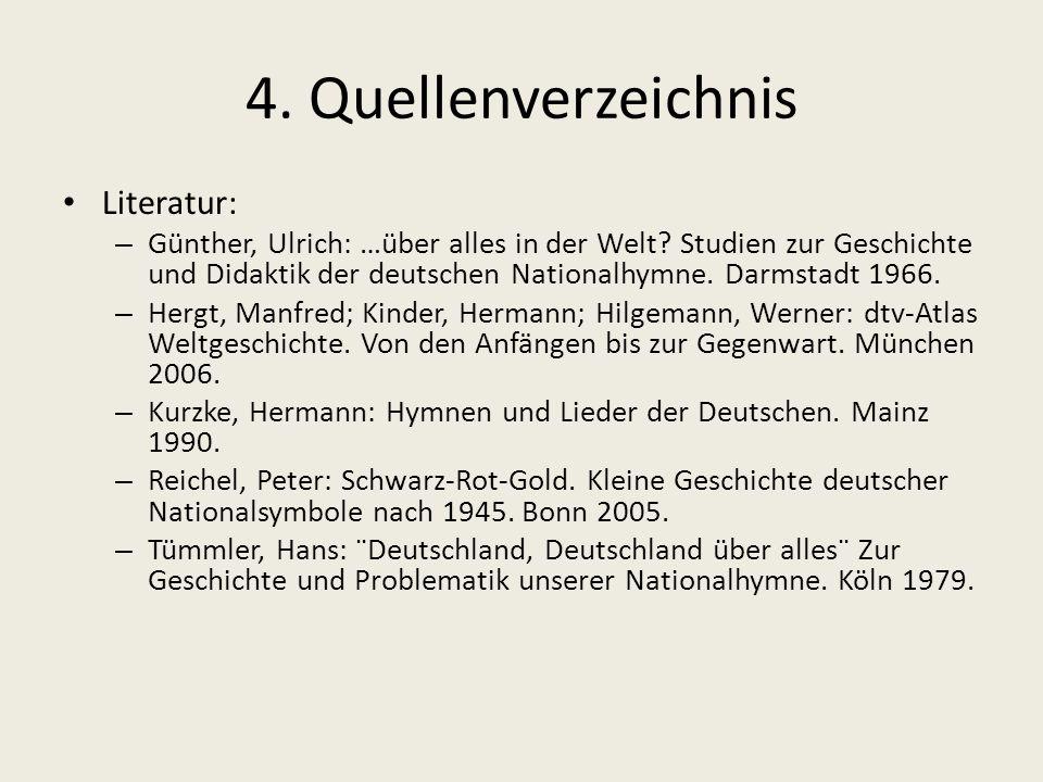 4. Quellenverzeichnis Literatur: