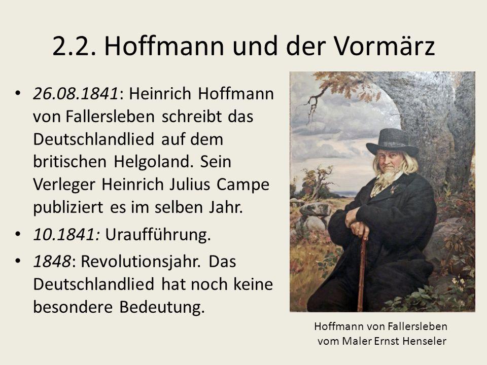 2.2. Hoffmann und der Vormärz