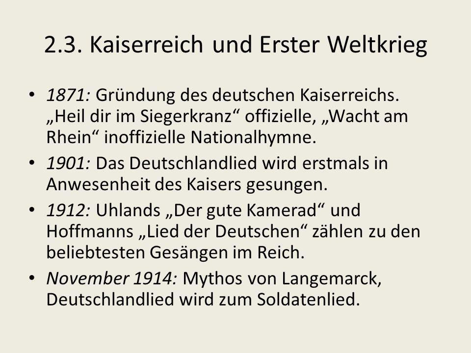 2.3. Kaiserreich und Erster Weltkrieg