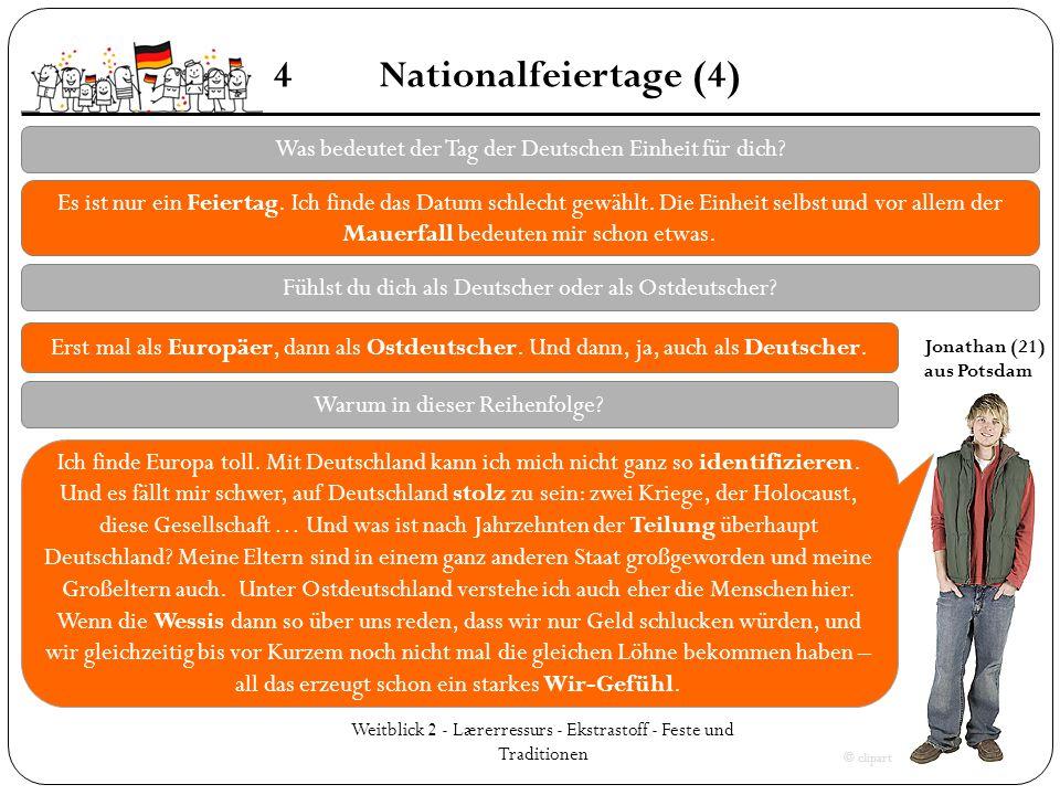 4 Nationalfeiertage (4) Was bedeutet der Tag der Deutschen Einheit für dich
