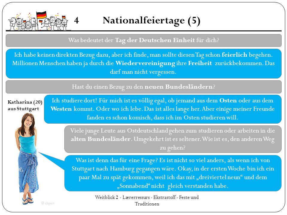 4 Nationalfeiertage (5) Was bedeutet der Tag der Deutschen Einheit für dich