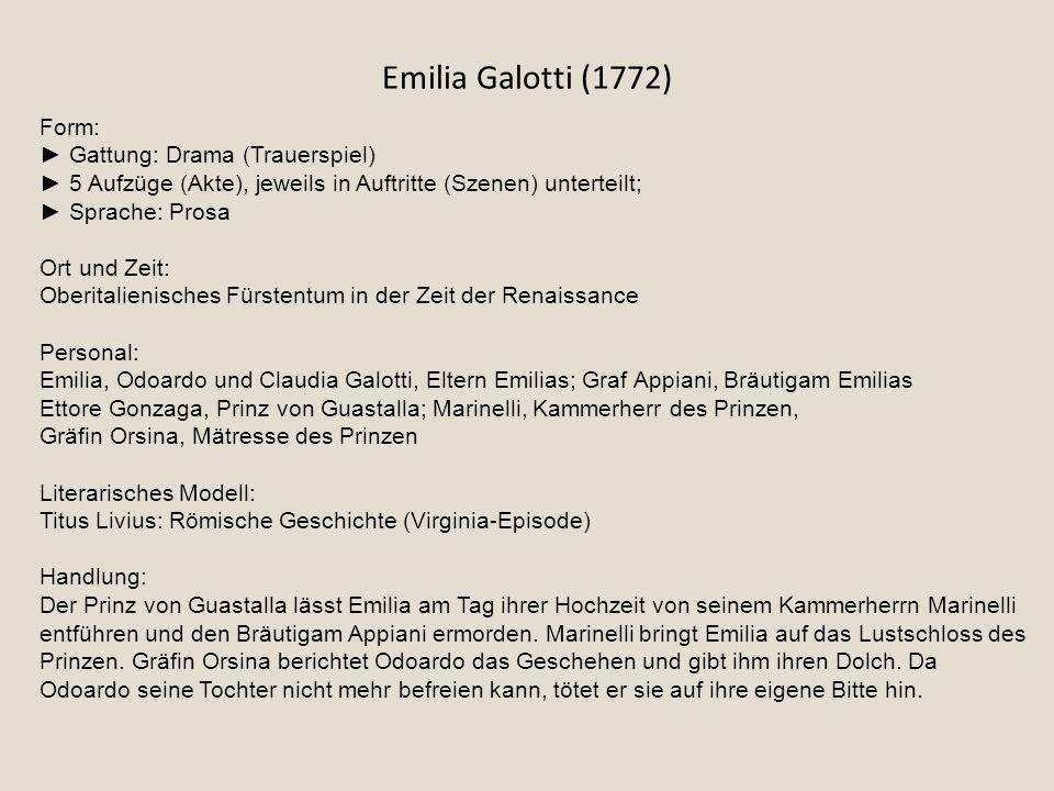 Emilia Galotti (1772) Form: ► Gattung: Drama (Trauerspiel)