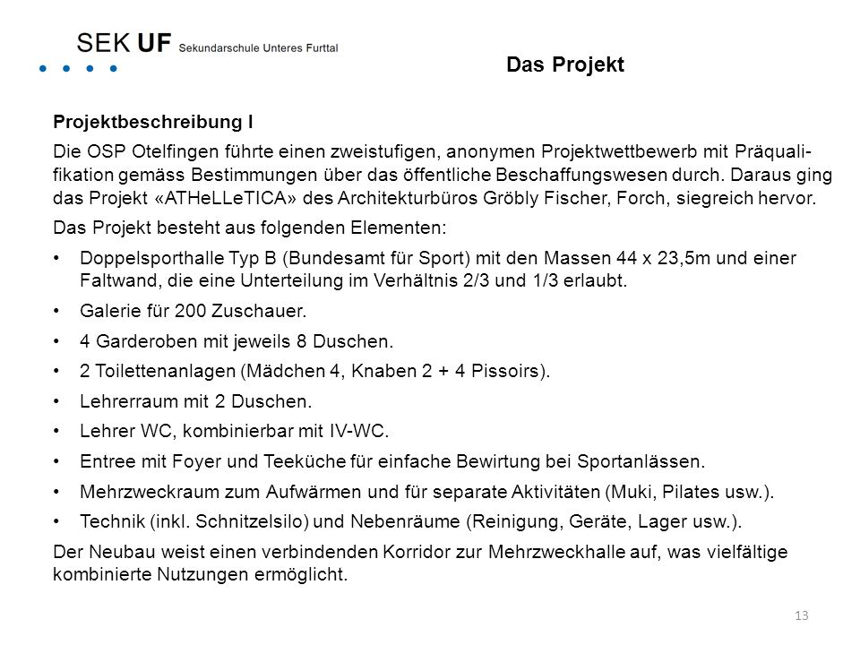 Das Projekt Projektbeschreibung l