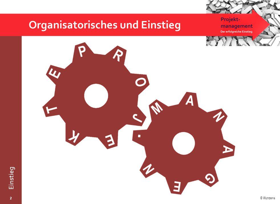 Organisatorisches und Einstieg