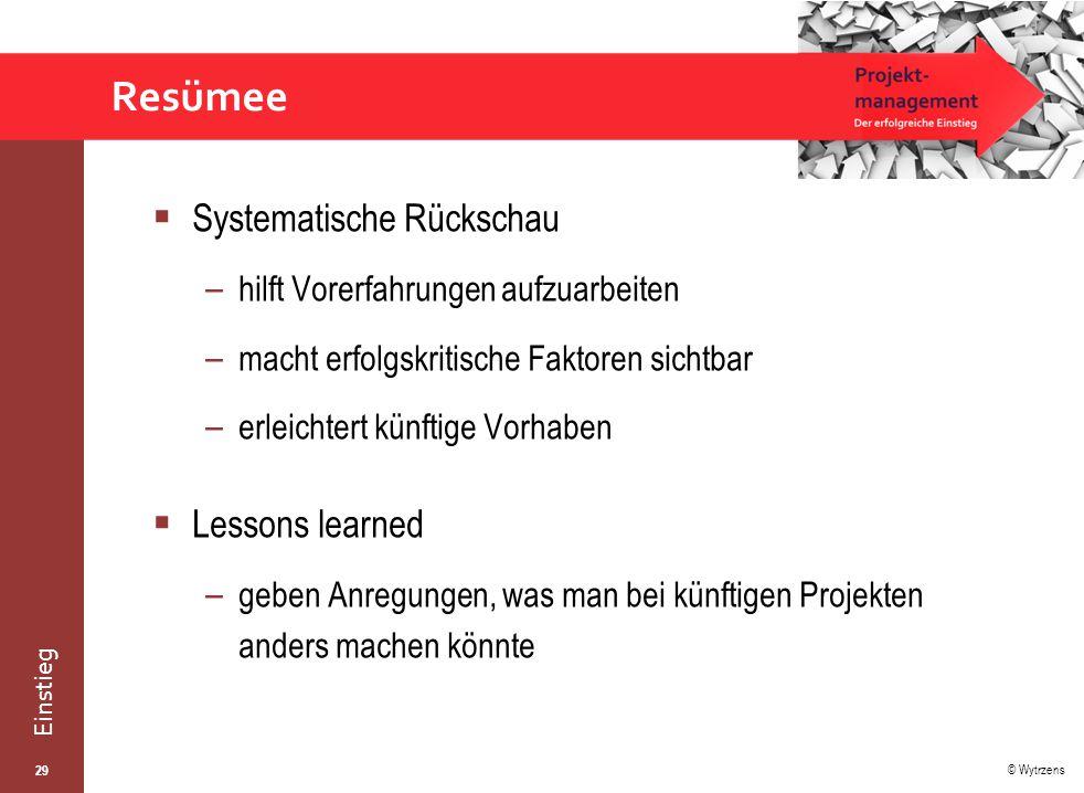 Resümee Systematische Rückschau Lessons learned