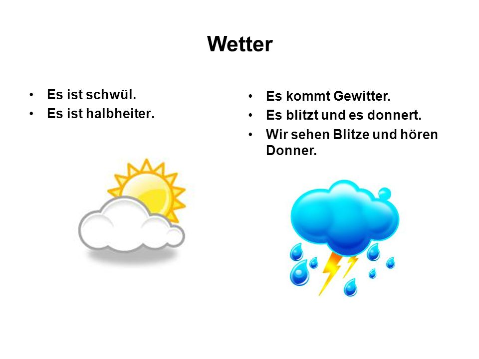 Wetter Es ist schwül. Es ist halbheiter. Es kommt Gewitter.