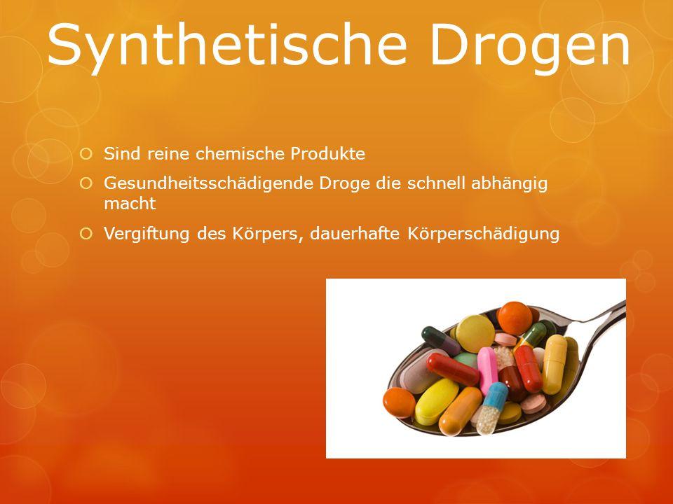 Synthetische Drogen Sind reine chemische Produkte