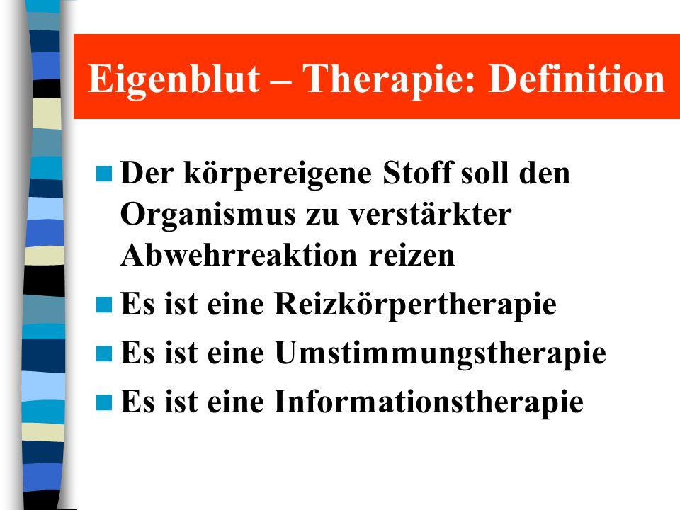 Eigenblut – Therapie: Definition