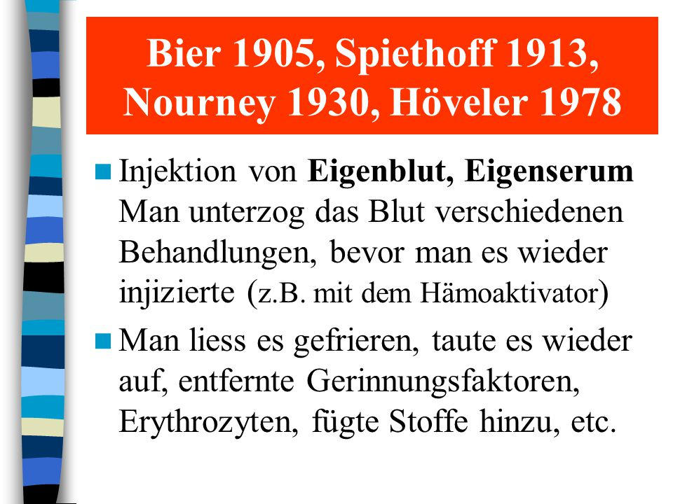 Bier 1905, Spiethoff 1913, Nourney 1930, Höveler 1978