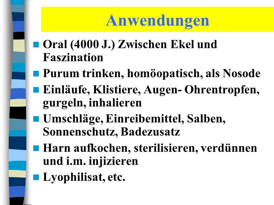 Anwendungen Oral (4000 J.) Zwischen Ekel und Faszination