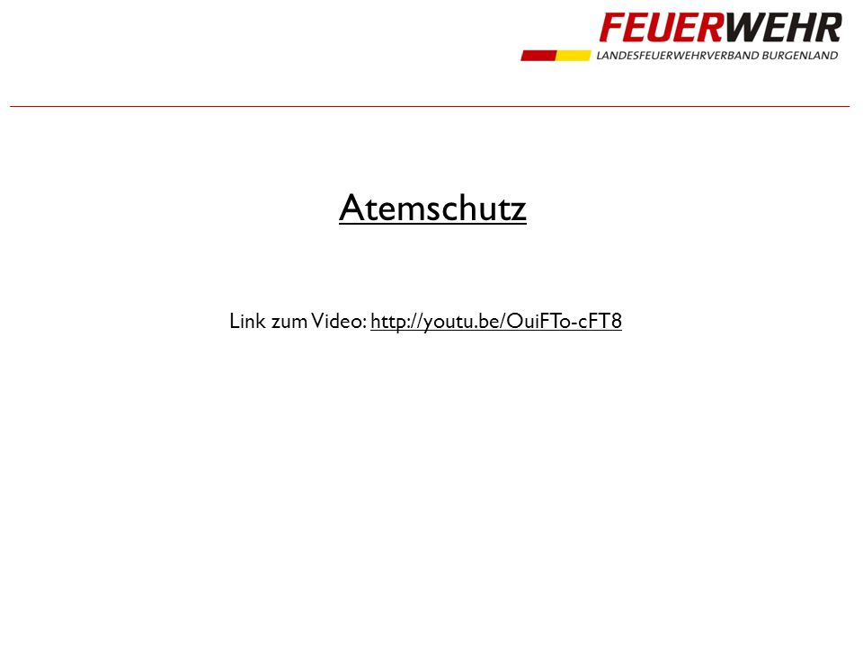 Atemschutz Link zum Video: http://youtu.be/OuiFTo-cFT8