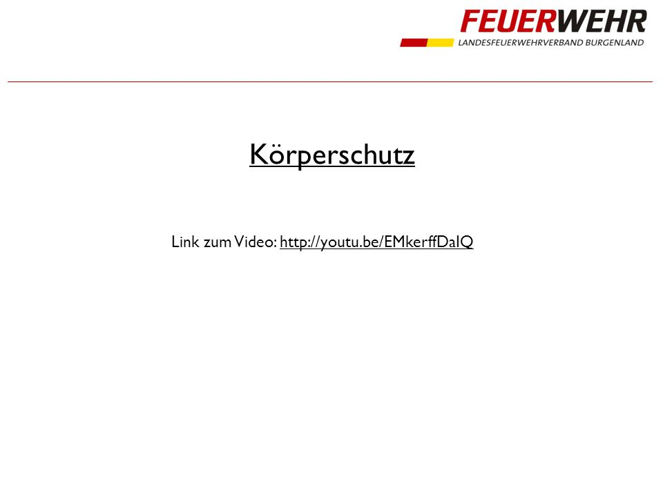Körperschutz Link zum Video: http://youtu.be/EMkerffDaIQ
