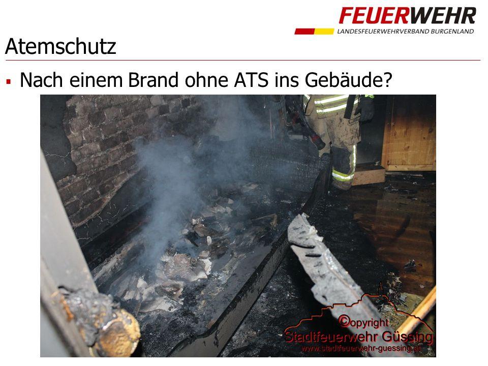 Atemschutz Nach einem Brand ohne ATS ins Gebäude