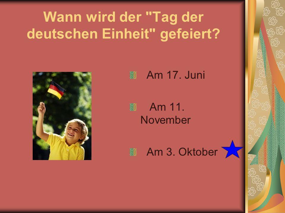 Wann wird der Tag der deutschen Einheit gefeiert